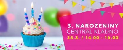 3. narozeniny Central Kladno